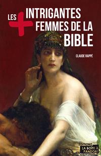 Les plus intrigantes femmes de la Bible