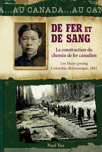 Au Canada : De fer et de sang