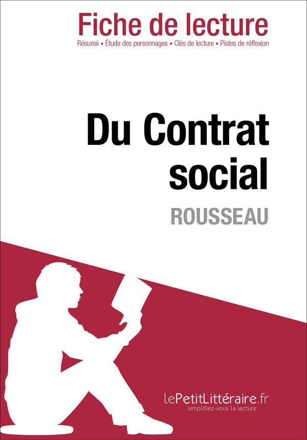 DU CONTRAT SOCIAL DE ROUSSEAU (FICHE DE LECTURE)