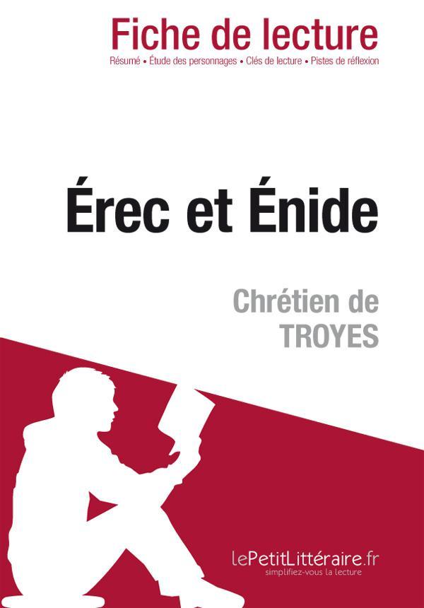 REC ET ENIDE DE CHRETIEN DE TROYES (FICHE DE LECTURE)