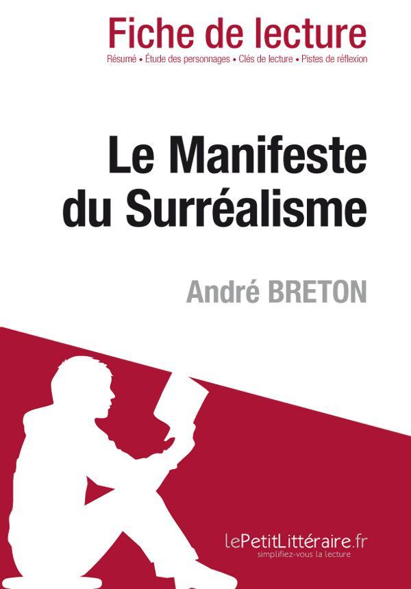 LE MANIFESTE DU SURREALISME DE ANDRE BRETON (FICHE DE LECTURE)
