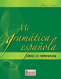 Mi gramatica espanola - version bilingue