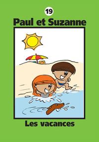 Paul et Suzanne 19 : Les vacances