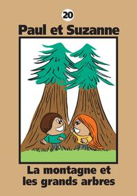 Paul et Suzanne 20 : La montagne et les grands arbres