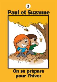 Paul et Suzanne 2 : On se prépare pour l'hiver