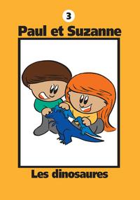 Paul et Suzanne 3 : Les dinosaures