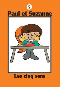 Paul et Suzanne 5 : Les cinq sens