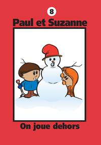 Paul et Suzanne 8 : On joue dehors