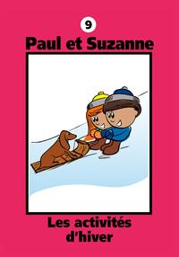 Paul et Suzanne 9 : Les activités d'hiver