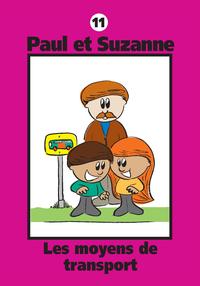 Paul et Suzanne 11 : Les moyens de transport