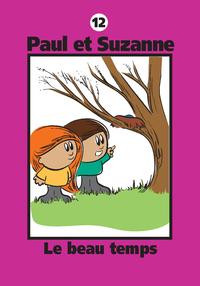 Paul et Suzanne 12 : Le beau temps