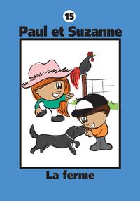 Paul et Suzanne 15 : La ferme