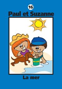 Paul et Suzanne 16 : La mer