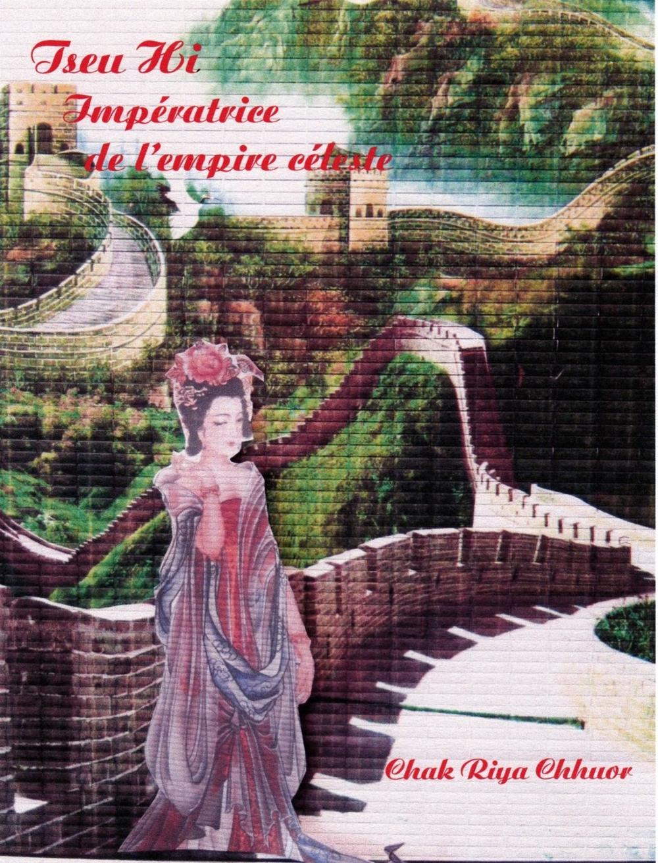 Tseu Hi, impératrice de l'empire céleste