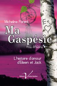 Ma Gaspésie, mon amour