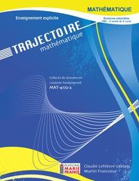 Trajectoire MAT-4172-2 - Collecte de données en contexte fondamental