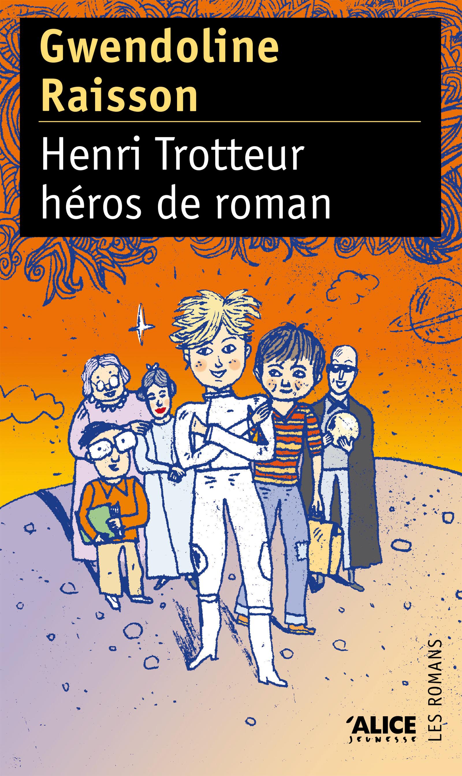 Henri Trotteur héros de roman