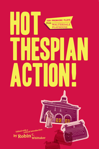 Cover image (Hot Thespian Action!)