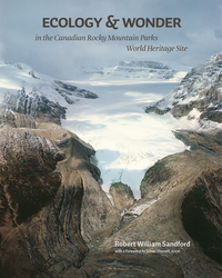 Ecology & Wonder in the Canadian Rocky Mountain Parks World Heritage Site