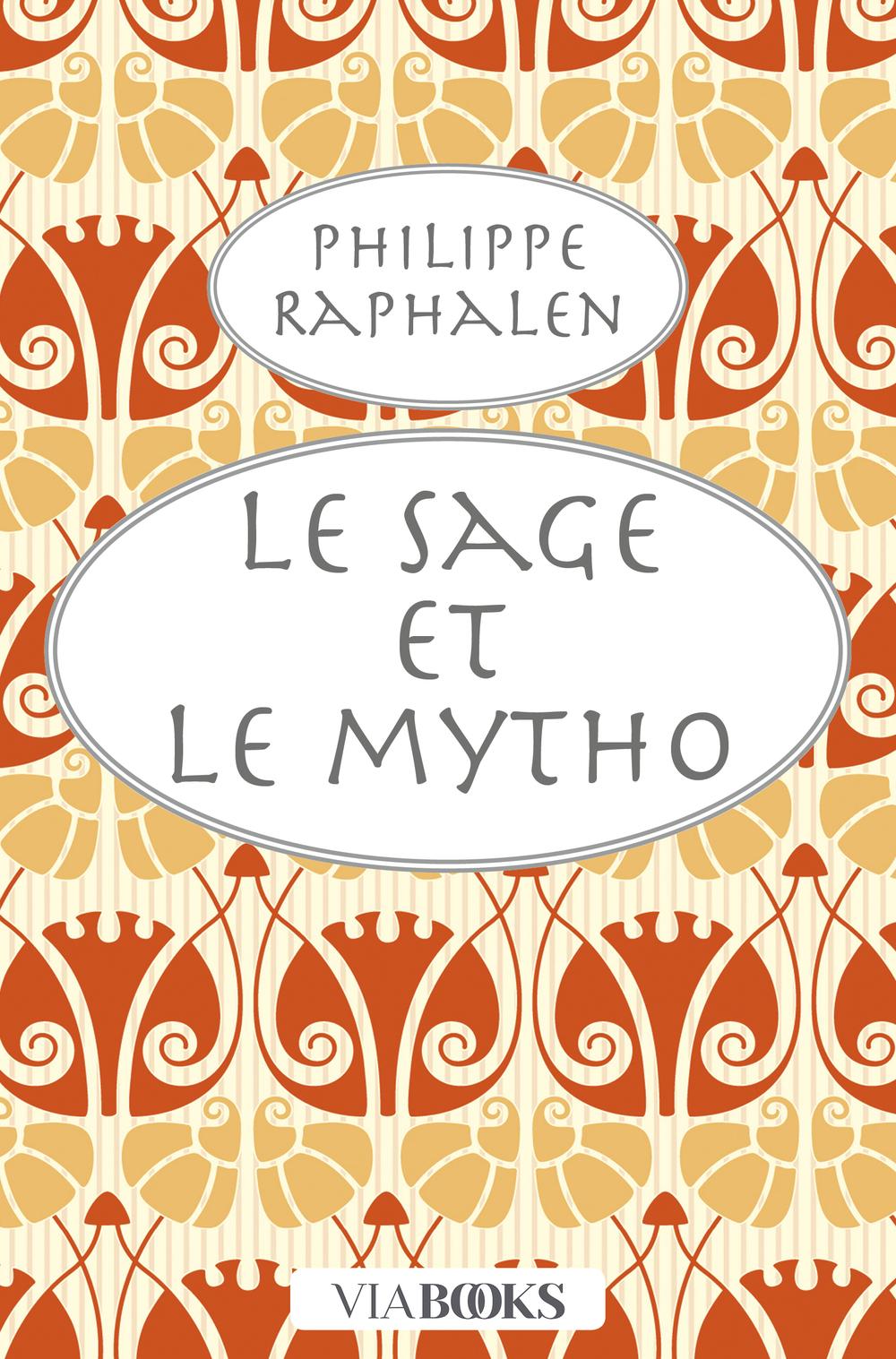 Le Sage et le Mytho