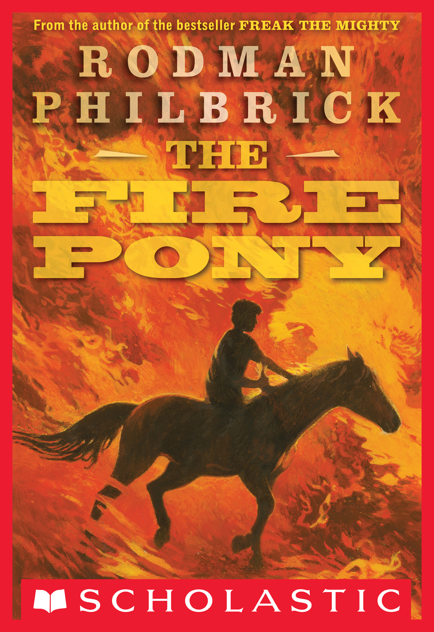 Vignette du livre The Fire Pony - Rodman Philbrick