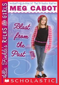 Allie Finkle's Rules for Girls Book 6: Blast from the Past