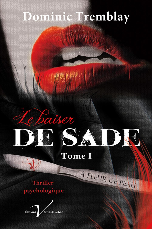 Le baiser de Sade, tome 1