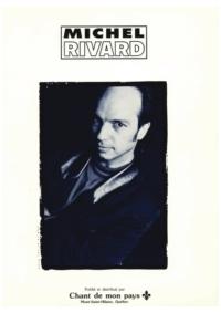 Michel Rivard - Grands succès