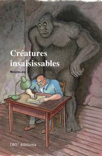 Créatures insaisissables