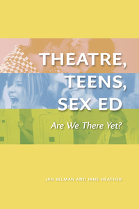 Theatre, Teens, Sex Ed