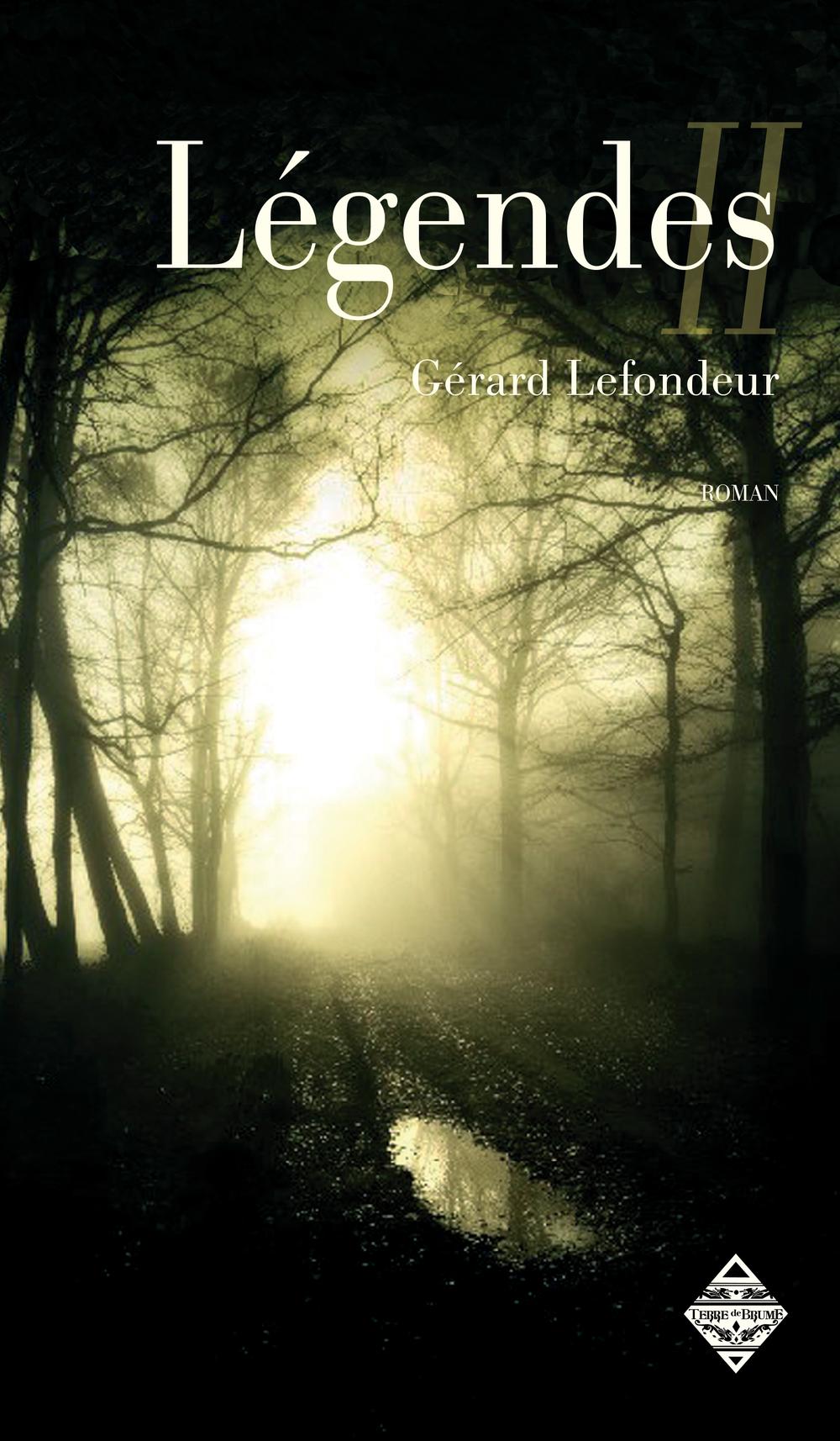 Légendes - Livre second