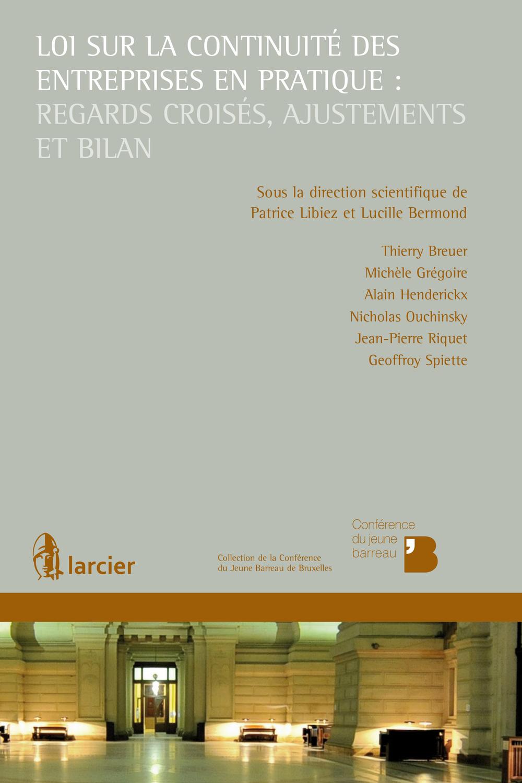Loi sur la continuité des entreprises en pratique : regards croisés, ajustements et bilan