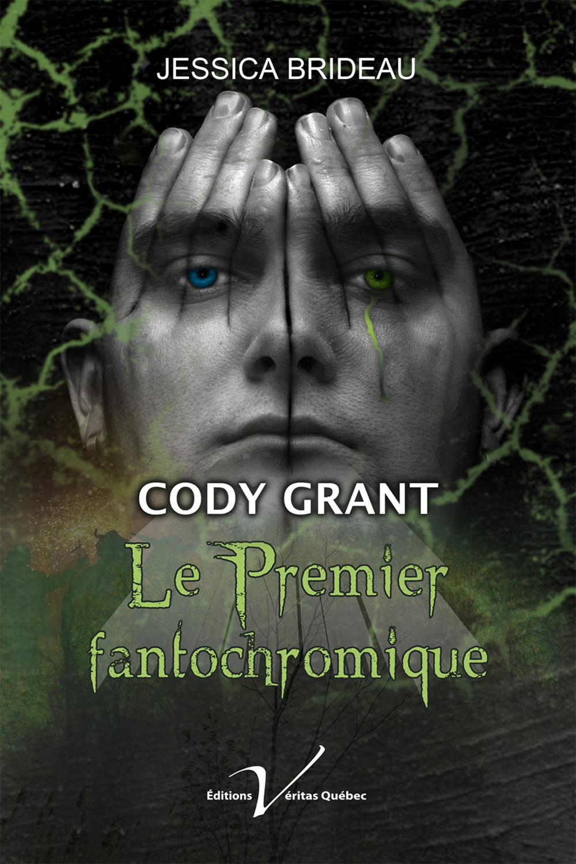 Cody Grant, le premier fantochromique