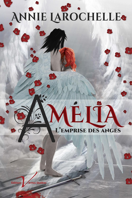 Amélia, l'emprise des anges