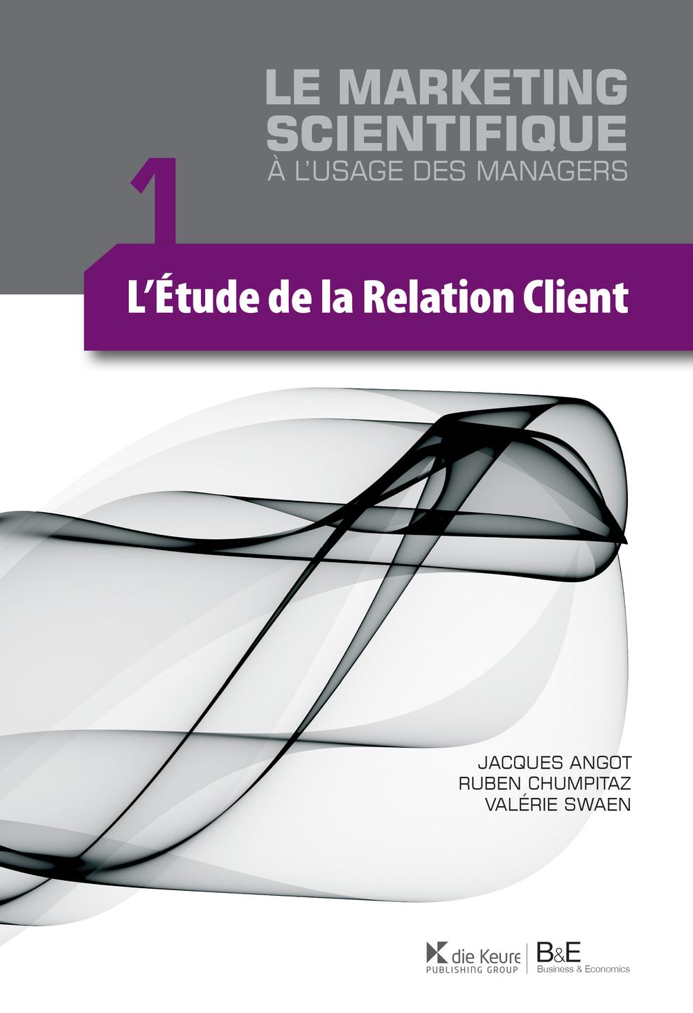 L'étude de la relation client