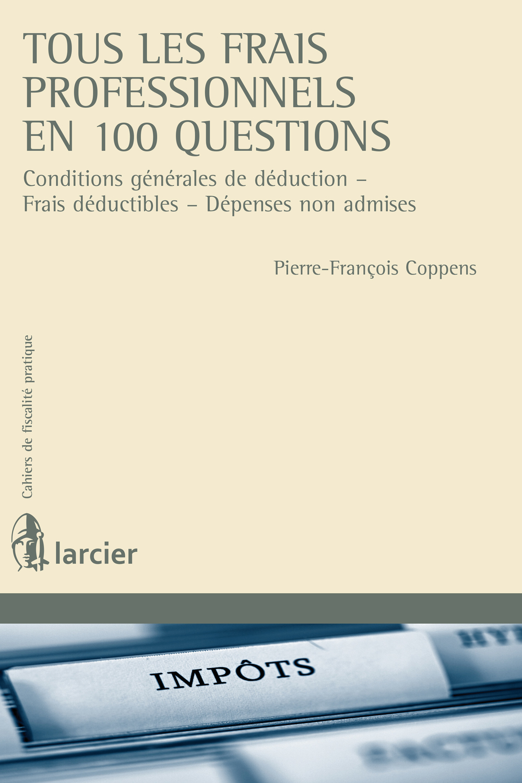 Tous  les frais professionnels en 100 questions