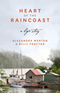 Heart of the Raincoast