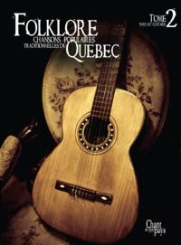 Folklore Voix et Guitare Tome 2