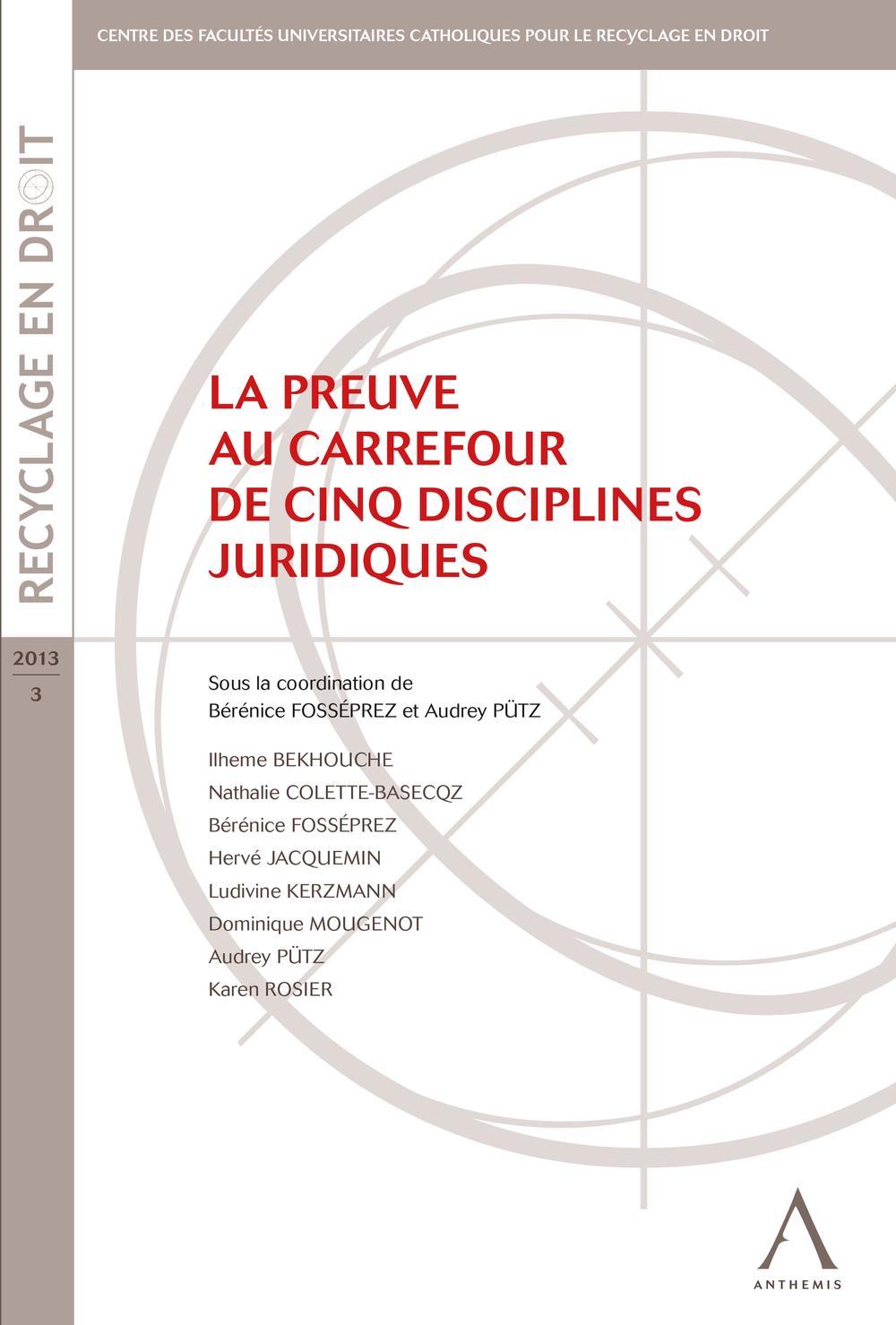 La preuve au carrefour de cinq disciplines juridiques