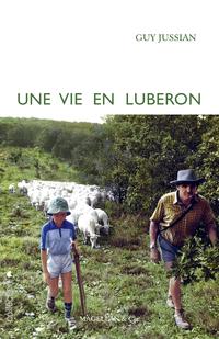 Une vie en Luberon