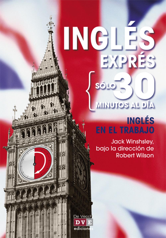 Inglés exprés: Inglés en el trabajo