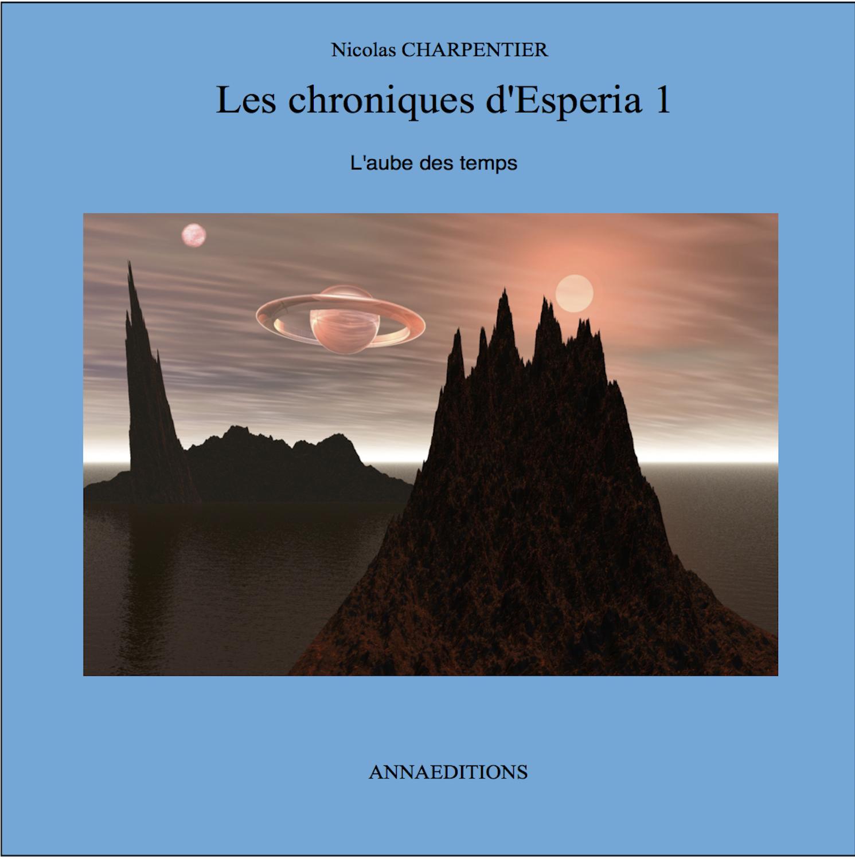 LES CHRONIQUES D'ESPERIA 1
