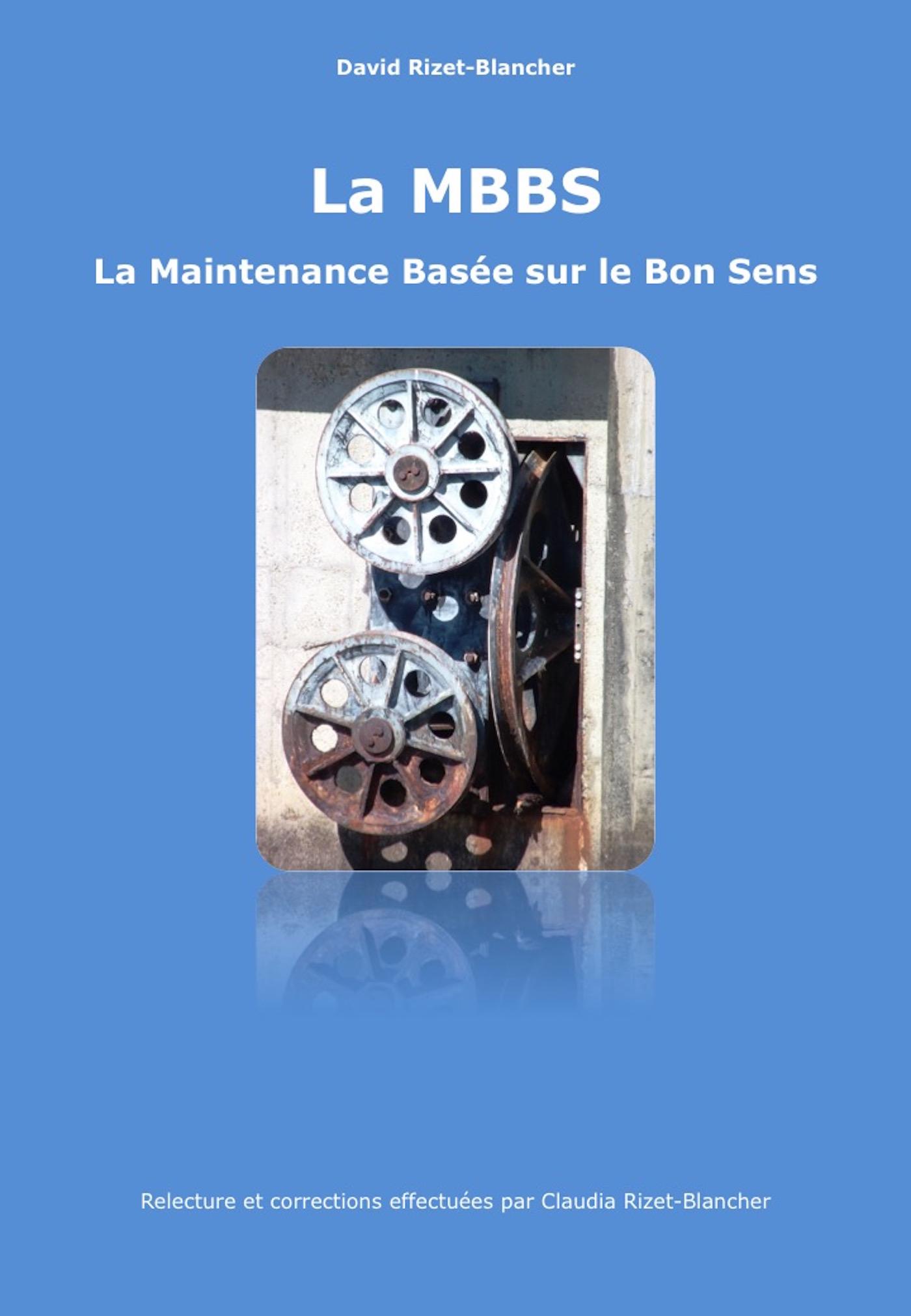 LA MBBS - LA MAINTENANCE BASEE SUR LE BON SENS