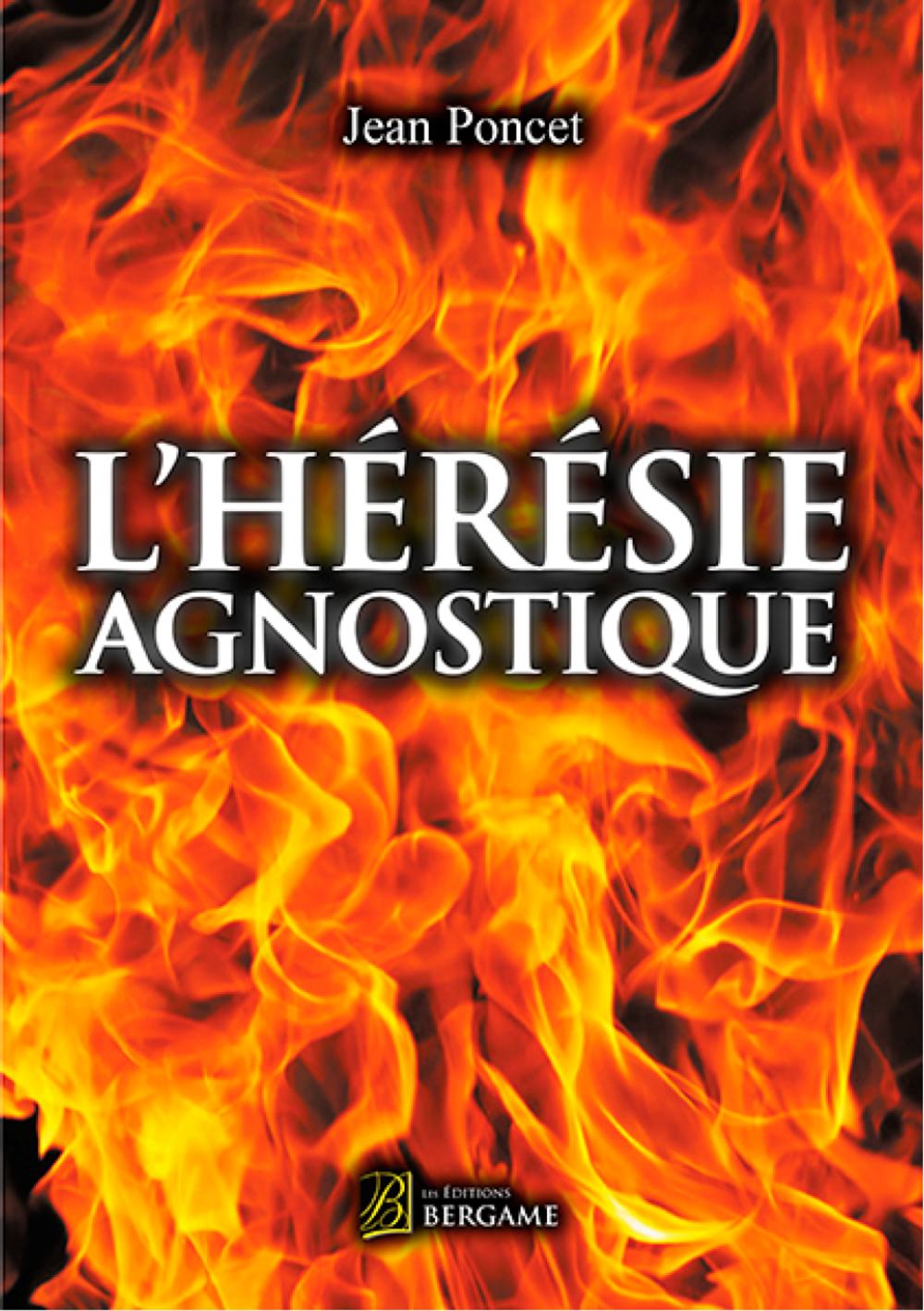 L'hérésie agnostique