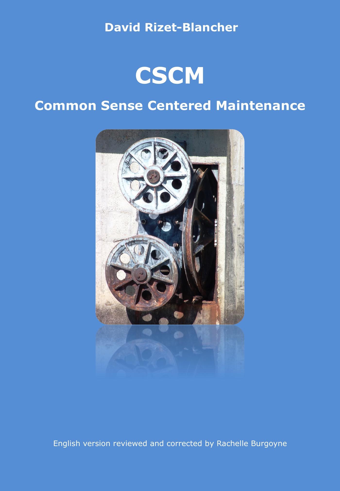 CSCM - Common Sense Centered Maintenance