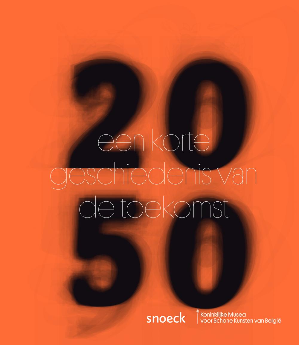 2050 Een korte geschiedenis van de toekomst