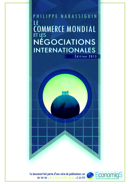 Le commerce mondial et les négociations internationales