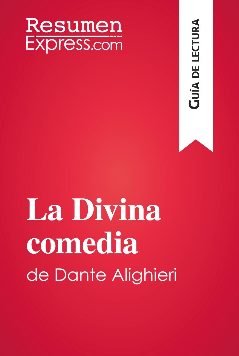 La Divina comedia de Dante Alighieri (Guía de lectura)