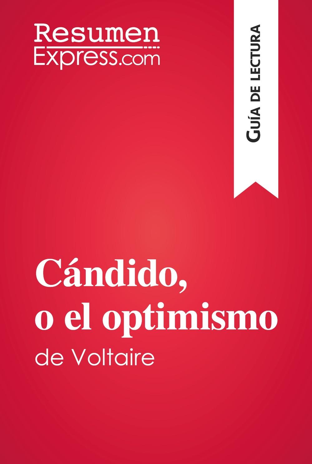 Cándido, o el optimismo de Voltaire (Guía de lectura)
