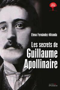 Les secrets de Guillaume Apollinaire